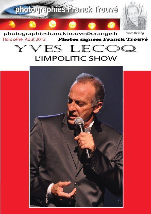 Yves Lecoq L'impolitic show photo franck trouvé