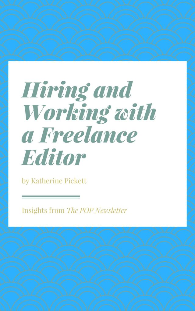 Hiring and Working with a Freelance Editor